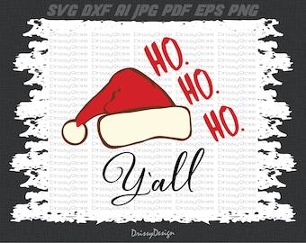 Ho ho ho Y'all svg, Christmas svg, Santa svg, hohoho svg, SVG Dxf EPS Png Vector Art, Clipart, Cut Print File Cricut & Silhouette Decal