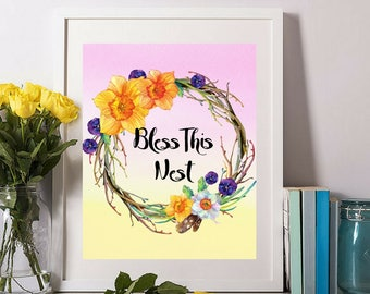Printable art Bless this nest Beautiful Watercolor Floral Wall Art Bible based Inspirational Motivational Quotes Living Room Bedroom Decor