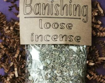 Banishing Loose Incense