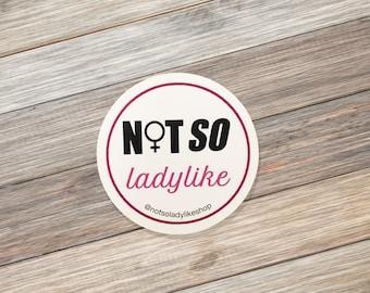 Not So Ladylike Vinyl Sticker
