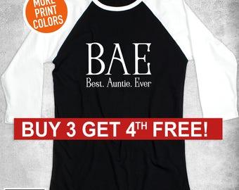 Best Auntie Ever BAE T-Shirt / Raglan Baseball Mom Shirts/ Gift for Aunt / Aunt T-shirt / Unisex Crewneck Sweatshirt/Workout Tanks for women