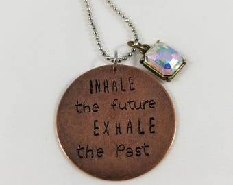 Inhale the Future, Exhale the Past Copper Medallion with Victorian Charm