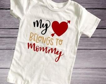 My heart belongs to mommy shirt