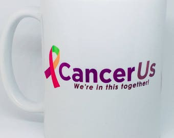 CancerUs, Breast Cancer, Cancer Survivor, Cancer Awareness, Coffee Mug, All Cancer, 11 oz. Mug