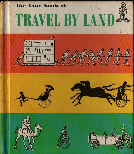 The True Book of Travel By Land - Joan Beales - Joan Beales - 1968 - Vintage Kids Book