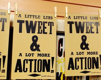A Little Less Tweet & A Lot More Action