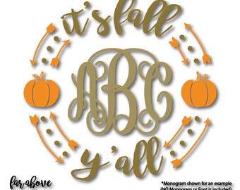 It's Fall Y'all Monogram Wreath with Pumpkins (monogram NOT included)SVG, EPS, dxf, png, jpg digital cut file for Silhouette or Cricut