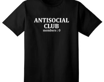 Funny Tshirt - Antisocial club  no members