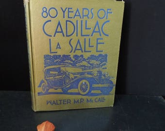 80 Years of Cadillac La Salle by Walter M.P. McCall - Vintage Book Automotive Car Reference Research