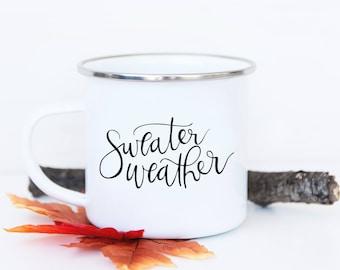 ORDER BY DEC 7 - Sweater Weather Camp Mug - Fall Camp Fire Mug, Cute Fall Mug, Camp Mug for Fall, Sweater Weather Mug, Hand Lettered Mug