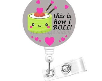 Sushi Roll Badge Holder - ID Badge Holder - Nutritionist Badge Reel - Nurses Badge Holder - Food Badge Reel - Dietitian Badge - RN
