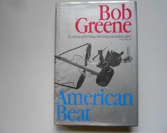 American Beat, a Vintage Book by Bob Greene