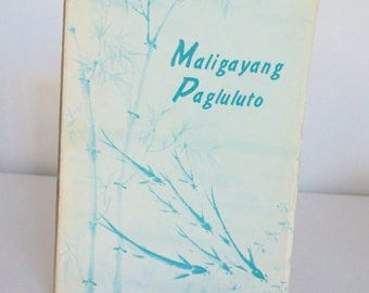 Vintage cookbook, the Philippines, 1960, Sangley Naval Station Officers Wives, Maligayang Pagluluto, Happy Cooking, rare paperback, 1 owner