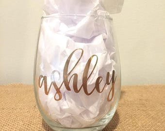 Personalized Wine Glass / Bridesmaids Glass / Stemless Wine Glass / Custom Wine Glass with Name in Gold / Bachelorette /Wedding Party Gift