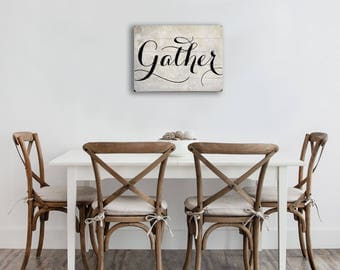 Fixer Upper Style Gather Sign, 12x16 Wood Gather Sign, Wood Planked Gather Sign for Farmhouse Kitchen, Gifts for Her, Gifts for Women.
