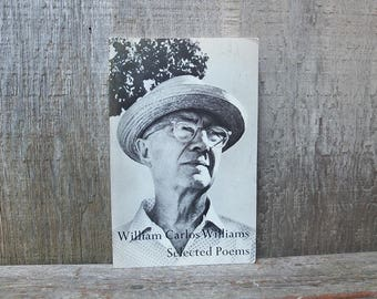 Vintage 1969 William Carlos Williams Selected Poems Book / Poetry Book / The Red Wheelbarrow