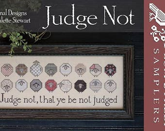 NEW Judge Not counted cross stitch patterns by Plum Street Samplers at thecottageneedle.com
