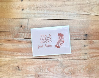 Get Well Soon, Curl up with Tea & Fuzzy Socks, Feel Better, Greeting Card, 4.5x6 card with envelope