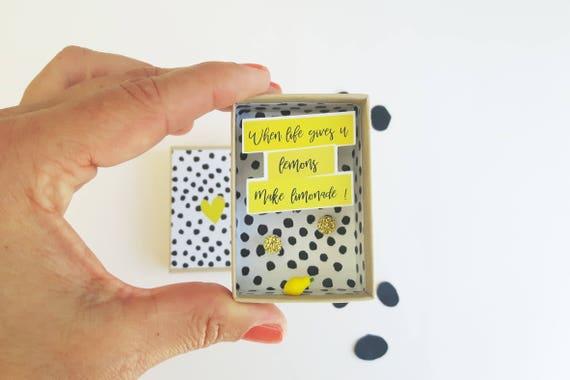 """Little message box (small version) """"When life gives you lemons, make lemonade""""."""