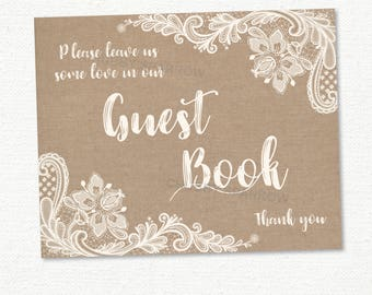 """Sign Our Guest Book Sign, Wedding Decor, Rustic, Shabby Chic Lace & Linen, 8x10"""" Printable - Instant download"""