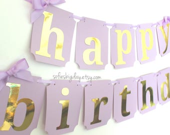 Lavender and Gold Happy Birthday Banner. First Birthday Decor. Lavender and Gold Party Lavender and gold party decor.  banner photo backdrop