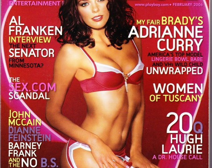 Playboy Magazine February 2006 With America's Next Top Model Adrianne Curry, Senator Al Franken, Stand Up, Hugh Laurie of House,