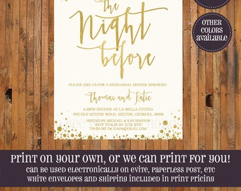 The Night Before Rehearsal Dinner Invitation - Gold Foil Modern caligraphy Wedding Rehearsal invite - Printable or Printed - Item 0323