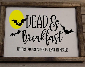 Dead and Breakfast Inn... Halloween Decoration.. Wood sign