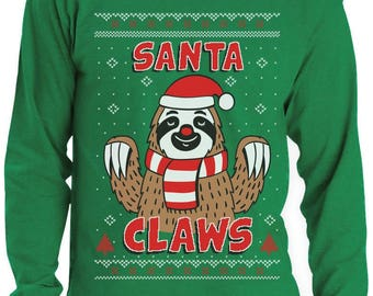 Santa Claws Sloth Ugly Christmas Sweater Funny Xmas Long Sleeve T-Shirt