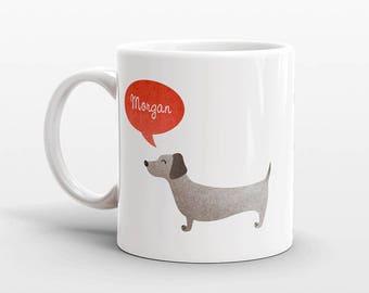 Custom Name Mug, Dachshund Mug, Personalized Mug, Wiener Dog Coffee Mug, Office Mug, Best Friend Gift, Birthday Gift, Cute Animal Lover Gift