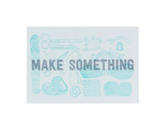 SEWING Make Something Letterpress Print / 5x7 Print / Gift for Makers / Silver Art / Blue Art / Stocking Stuffer / Gifts Under 25