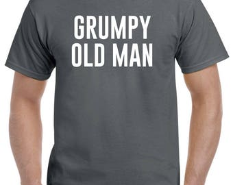 Grumpy Old Man Funny Birthday Shirt