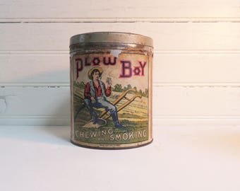 Plow Boy Tobacco Tin - Chewing Tobacco - Antique Tobacciana - Paper Label Tin