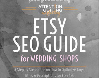 Etsy SEO Help -- SEO Tutorial for Etsy Wedding Shops