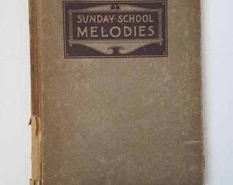 Hymnal 1914 Sunday School Melodies