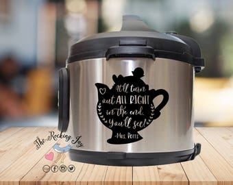Instant pot Decal, mrs Potts, be our guest,  IP decal, crock pot decal, pressure cooker