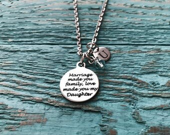 Marriage made you family, love made you my daughter, Daughter in law Jewelry, Daughter in law Gift, Step Daughter, Silver Charm Neckalce