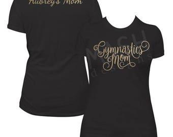 Gymnastics Mom shirt, gymnast mom shirt, custom gymnastics tshirt, gymnastic mom, gymnastic mom shirt