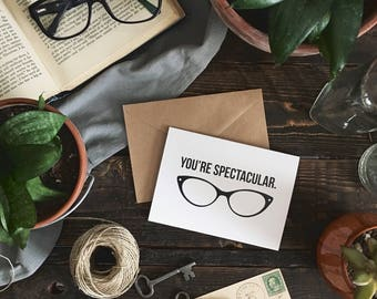 You're Spectacular Card