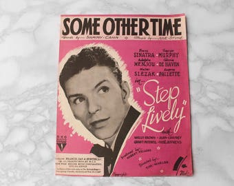 1944 Frank Sinatra Sheet Music • Step Lively 'Some Other Time' • 40s 1940s Music Memorabilia • Song sheet Musician Gift • Music Collectibles
