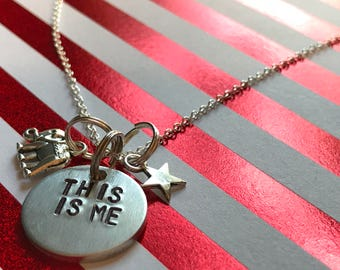 "Greatest Show Man Inspired Hand-Stamped Necklace - ""This Is Me"""