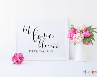 Let Love Bloom. Wedding Favor Sign. Wedding Printable Signs. Wedding Day Signs. Wedding Favor Ideas. Wedding Printables. Signs.