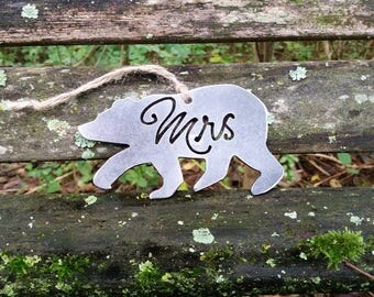 Mrs Bear Bear Ornament rustic raw Steel personalize wedding Christmas Tree Ornament Anniversary Wedding Favor By BE Creations