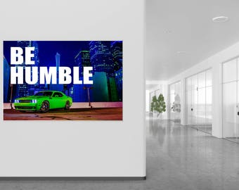 """Challenger  """"Be Humble"""" Poster"""