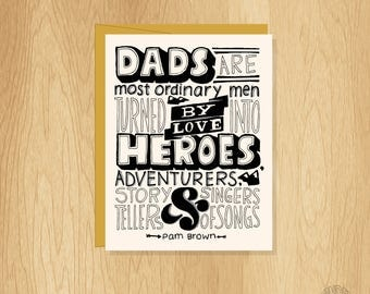 Hand Lettered Dads are Heroes Card, Fathers Day Card, Dad Card