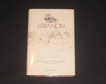 Lebanon, Connecticut History by George McLean Milne, 1986, Signed 1st Edition, HB/DJ, Historic Photos, Vintage Book