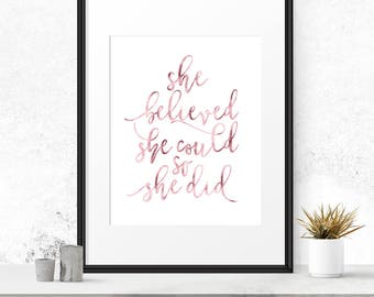 Girl gift, Printable quotes, She believed she could so she didi, Inspirational quote, Rose gold, Wall print, Gift for her, Best friend gift