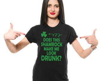Funny Shamrock St Patrick's Day T-shirt Paddys Day Irish Tee Shirt Saint Patricks Day Tee Gift for Wife Gift for Girlfriend Party Pub Tee