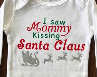 I saw mommy kissing santa claus, Christmas onesie, Christmas shirt