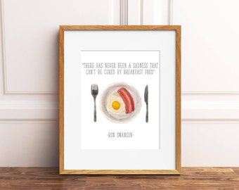 There Has Never Been a Sadness that Can't be Cured by Breakfast Food Quote Parks and Recreation Sign, Ron Swanson Digital Printable 8x10